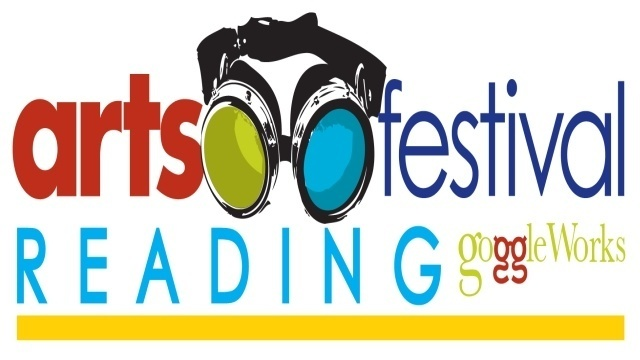 Arts Around Town: Inaugural Arts Festival Reading kicks off weekend at GoggleWorks