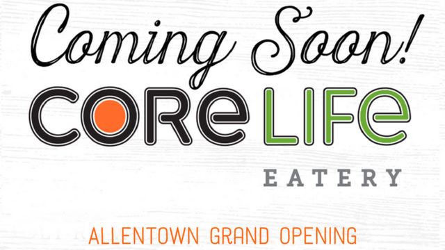 CoreLife Eatery to open first Pennsylvania location in Allentown