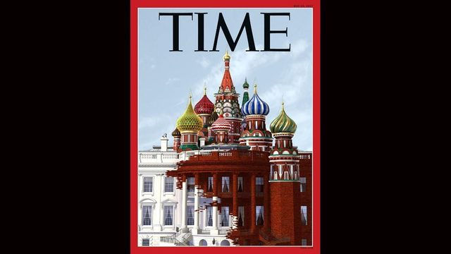 Time Magazine cover depicts the Kremlin overtaking the White House